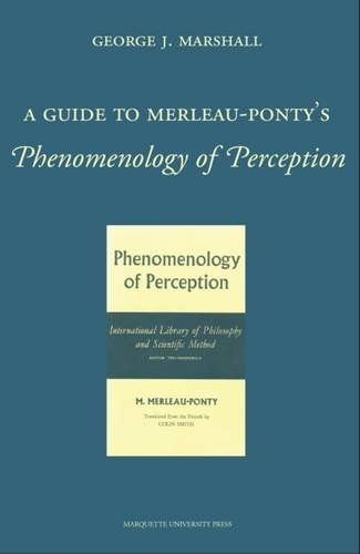 9780874627572: A Guide to Merleau-Ponty's Phenomenology of Perception