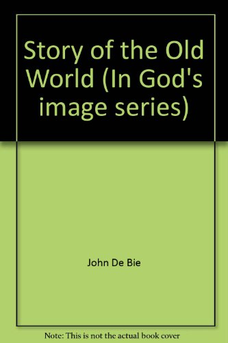 9780874633511: Story of the Old World (In God's image series)