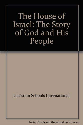 9780874638417: The House of Israel (The Story of God and His People)
