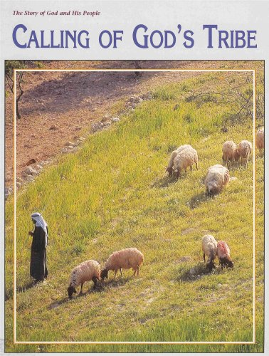 9780874639568: Calling of God's Tribe - The Story of God and His People (Student Activity Book - Grade 3)
