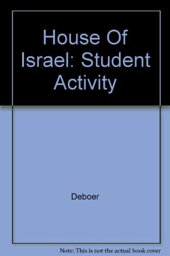 The House of Israel: -- Student Activity -- The Story of God and His People -- Second Edition: De ...