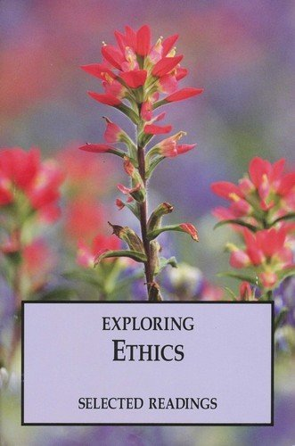 9780874639780: Exploring Ethics (Selected Readings)