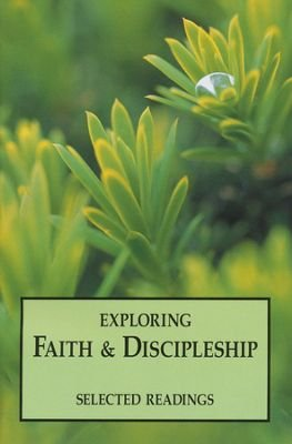 9780874639827: Exploring Faith and Discipleship: Selected Reading