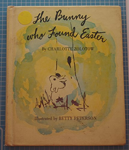 9780874660425: The Bunny Who Found Easter