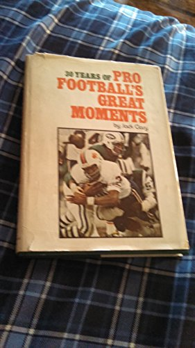 30 years of pro football's great moments: Clary, Jack T