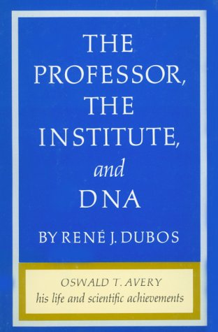 9780874700220: The Professor, the Institute, and DNA