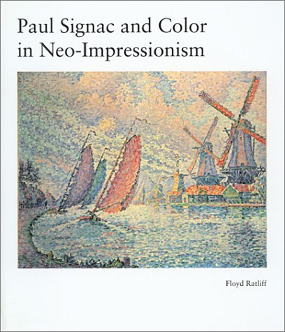 9780874700503: Paul Signac and Color in Neo-Impressionism