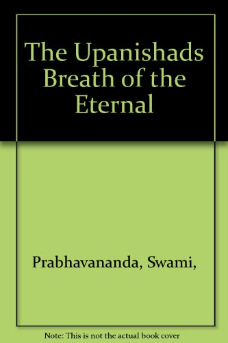 9780874710007: The Upanishads Breath of the Eternal