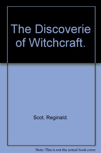 9780874710199: The Discoverie of Witchcraft. [Hardcover] by Scot, Reginald.