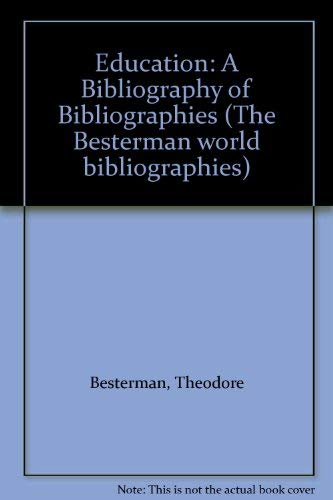 Education: a Bibliography of Bibliographies