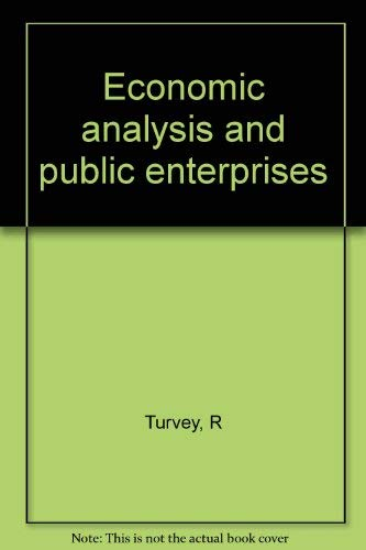 9780874710687: Economic Analysis and Public Enterprises