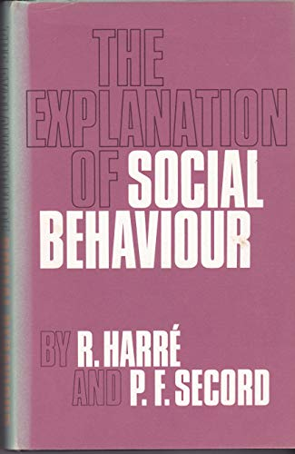 The Explanation of Social Behaviour: Harre, Romano