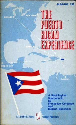 9780874711622: The Puerto Rican experience;: A sociological sourcebook,