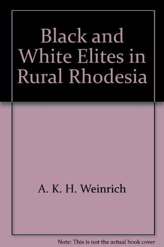 9780874711677: Black and white elites in rural Rhodesia