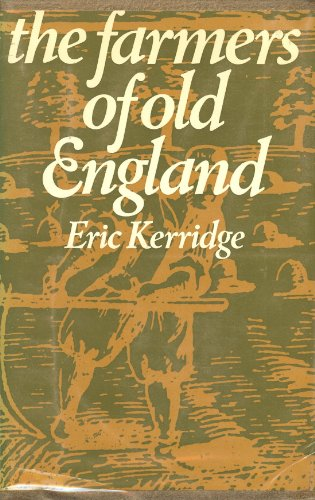 9780874711691: The farmers of old England
