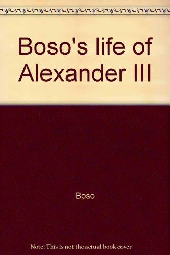 9780874711837: Boso's life of Alexander III