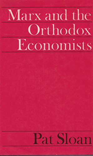 9780874711950: Marx and the orthodox economists