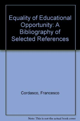 9780874712025: Equality of Educational Opportunity: A Bibliography of Selected References