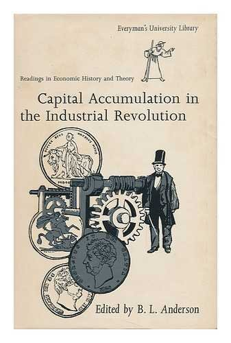 Capital Accumulation in the Industrial Revolution (University Library)