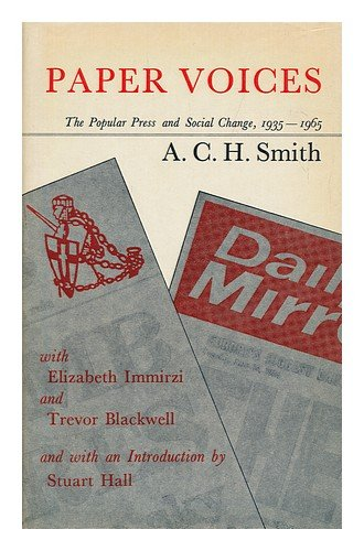 9780874715682: Paper voices: The popular press and social change, 1935-1965