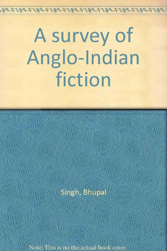 9780874716047: A survey of Anglo-Indian fiction