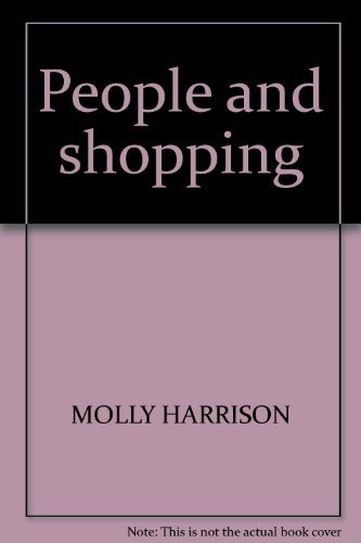 People and shopping: A social background (9780874716290) by Harrison, Molly