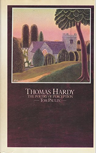 Thomas Hardy, the Poetry of Perception