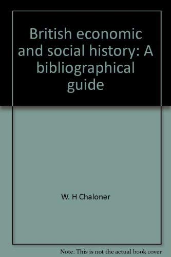 9780874717778: British economic and social history: A bibliographical guide