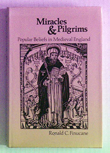 9780874718317: Miracles and pilgrims: Popular beliefs in medieval England