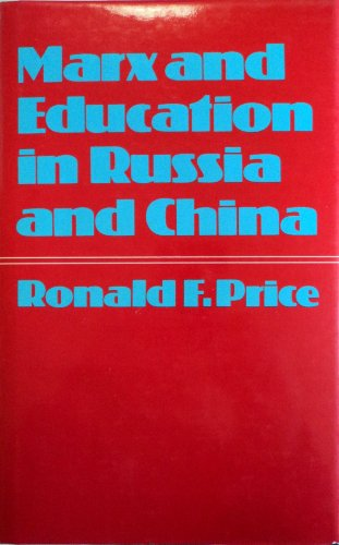 9780874718737: Marx and education in Russia and China