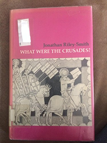 9780874719444: What Were the Crusades?