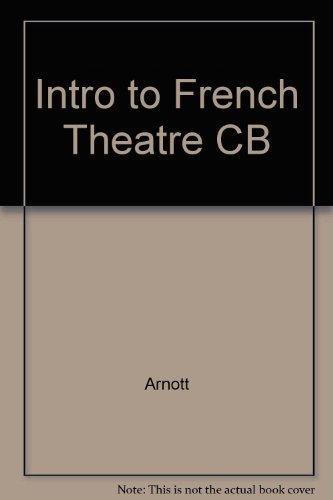 9780874719499: An Introduction to the French Theatre