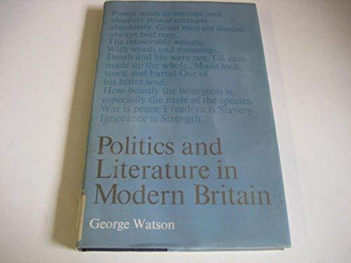 Politics and literature in modern Britain: George Watson