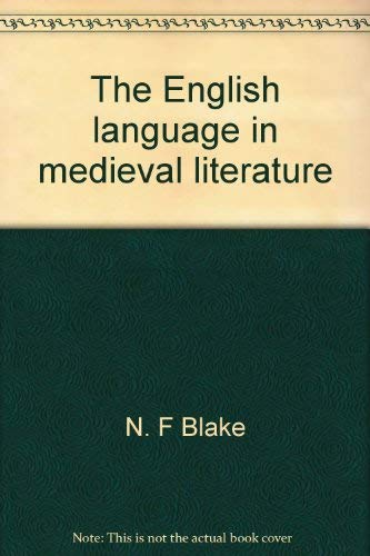 9780874719895: The English language in medieval literature (Everyman's university library)
