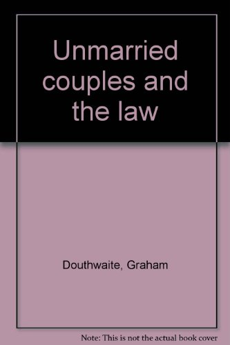 Unmarried couples and the law: Douthwaite, Graham