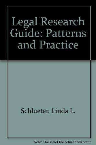 9780874732467: Legal Research Guide: Patterns and Practice