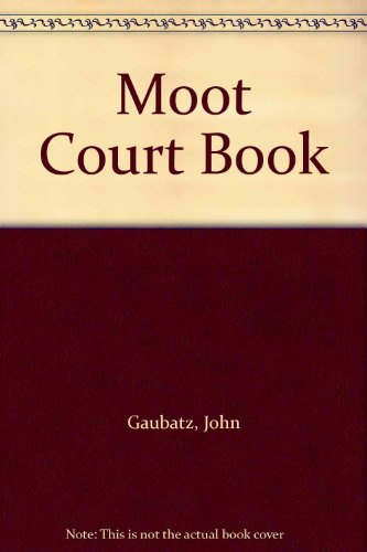 9780874732979: Moot Court Book