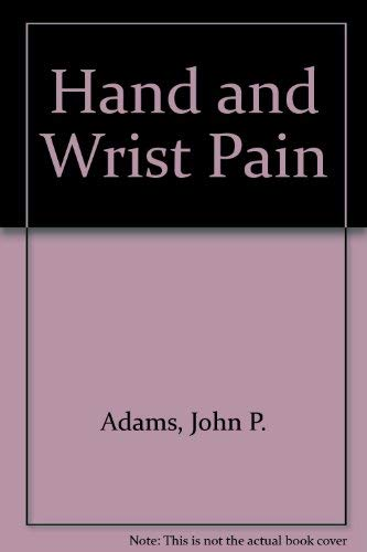 Hand and Wrist Pain: Henry L. Feffer;