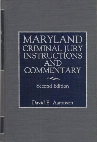 9780874733358: Maryland Criminal Jury Instructions and Commentary