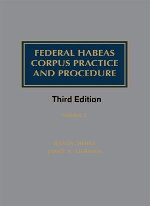 Federal Habeas Corpus Practice and Procedure: James S. Liebman