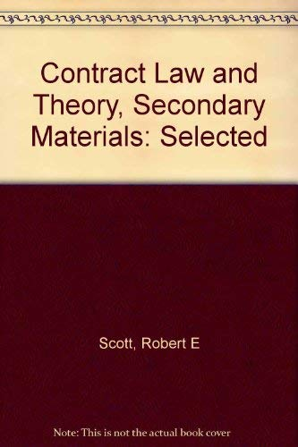 9780874734171: Contract Law and Theory, Secondary Materials: Selected
