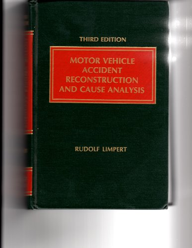 9780874734621: Motor vehicle accident reconstruction and cause analysis