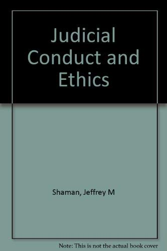 9780874735796: Judicial Conduct and Ethics