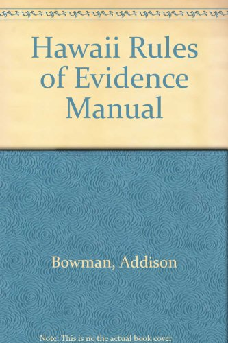 9780874736397: Hawaii Rules of Evidence Manual