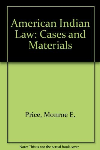 9780874737103: American Indian Law: Cases and Materials (Contemporary legal education series)