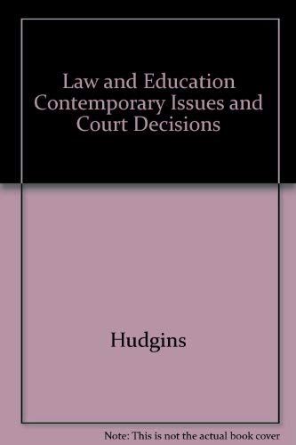 9780874737646: Law and Education Contemporary Issues and Court Decisions