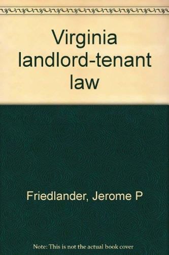 9780874737783: Virginia landlord-tenant law
