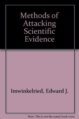 9780874738414: Methods of Attacking Scientific Evidence