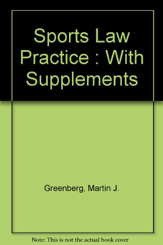 9780874739619: Sports Law Practice : With Supplements