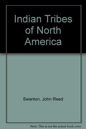 9780874740929: Indian Tribes of North America (Bureau of American Ethnology. Bulletin 145)